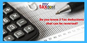 Do you know 3 Tax deductions that can be reversed?