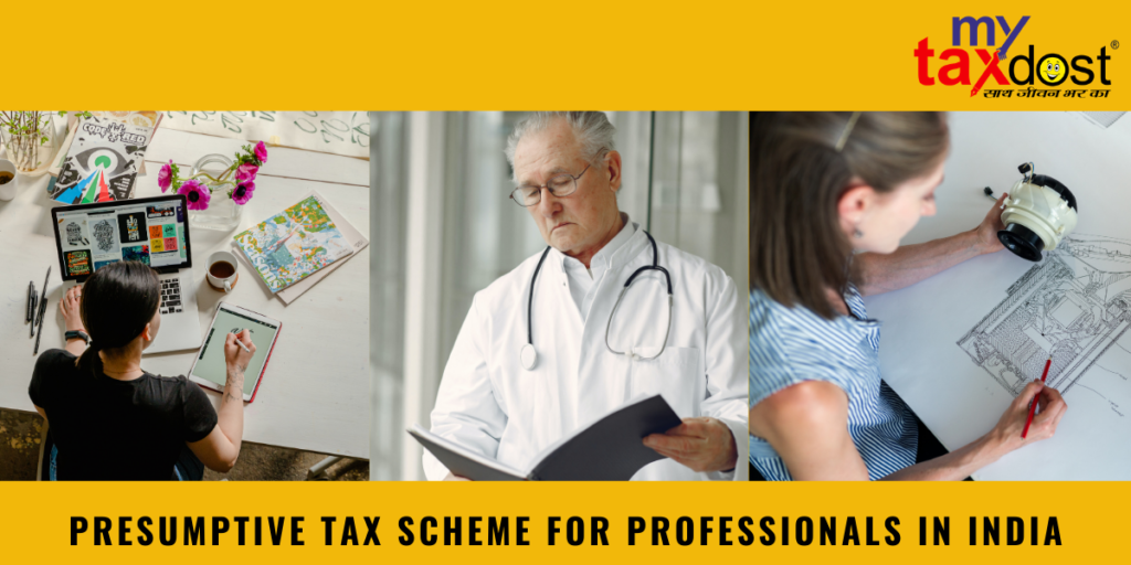 Presumptive Tax Scheme for Professionals, mytaxdost